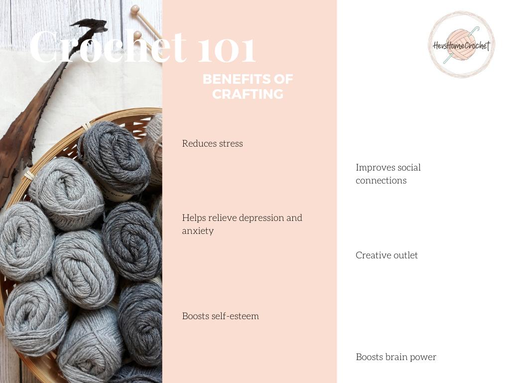 Crochet 101: Benefits Of Crafting